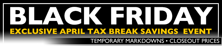 April Tax Break Edition: the 72 Hour Black Friday Sale is BACK at the Heartland.