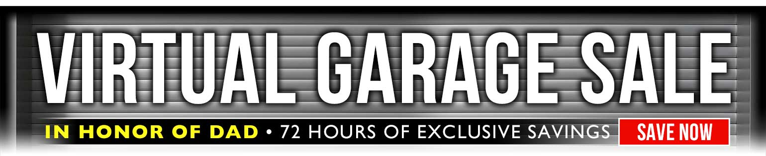 72 Hour Virtual Garage Sale: Amazing Sale Prices for Dad, all weekend long!