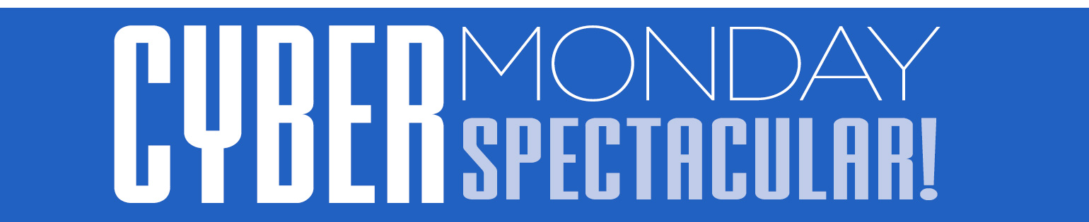 Cyber Monday Spectacular SALE: 24 Hours of Exclusive Savings at the Heartland!