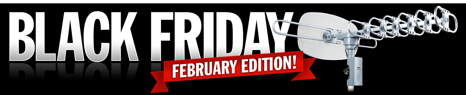 February Edition: the 72 Hour Black Friday Sale is BACK at the Heartland.